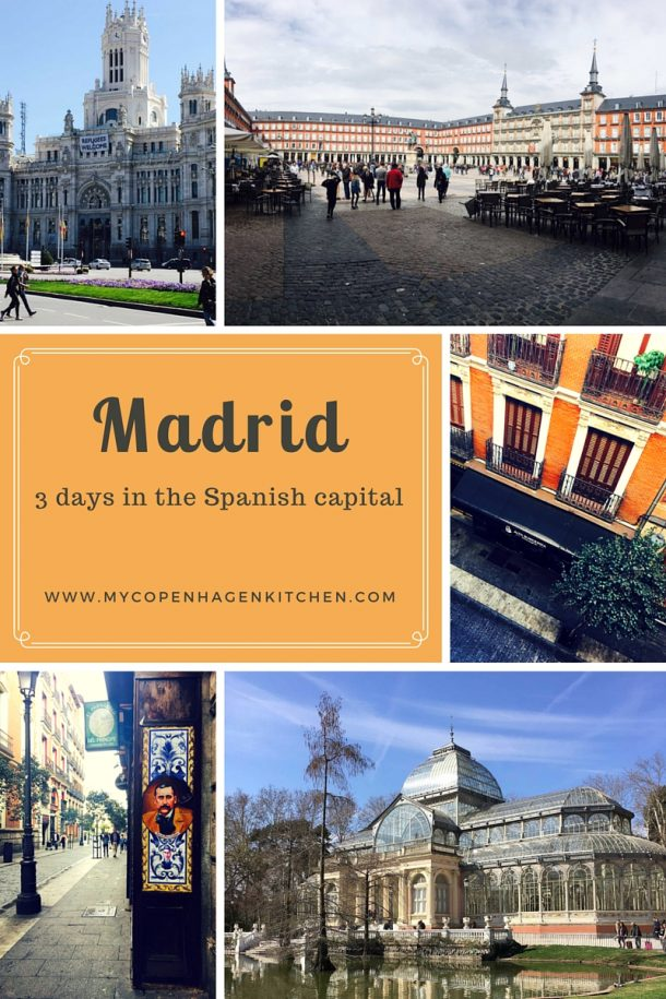 Madrid – tips and ideas for a long weekend in the Spanish capital