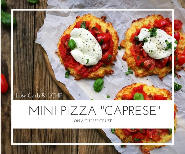 "Low carb mini pizzas ""caprese"" on cheese crust"