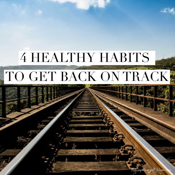 4 healthy habits to get back on track after the summer