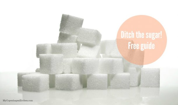 Overcome your sugar addiction - free guide! --> MyCopenhagenKitchen.com